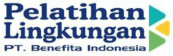 Pelatihan Lingkungan PT. Benefita Indonesia